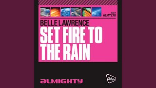 Set Fire To The Rain (Almighty Essential Club Mix)