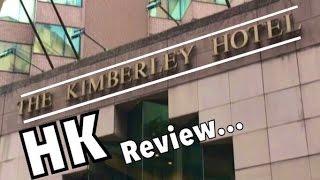 Kimberley Hotel Hong Kong | Review