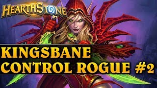 KINGSBANE CONTROL ROGUE #2 - Hearthstone Decks std