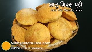 Aloo Poori Recipe - Aloo Mix Masala Poori Recipe - How To Potato Masala Alu Puri