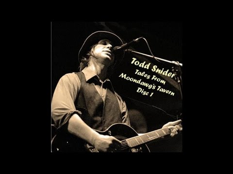 Todd Snider - Tales from Moondawg's Tavern Disc 1