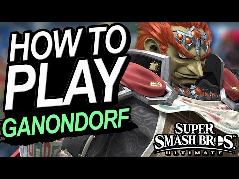 How To Play GANONDORF - A Starter's Guide   Super Smash Bros. Ultimate