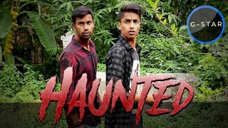 Haunted||The Mysterious House and Jungle ||gstar tv||Gulshan Singh G-Star||