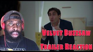 Velvet Buzzsaw Trailer Reaction