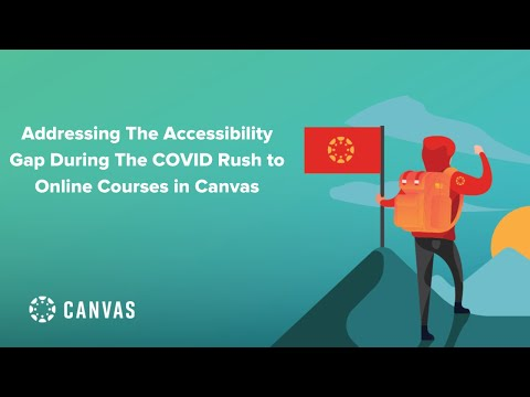 The Accessibility Gap during the COVID Rush to Online Courses in Canvas