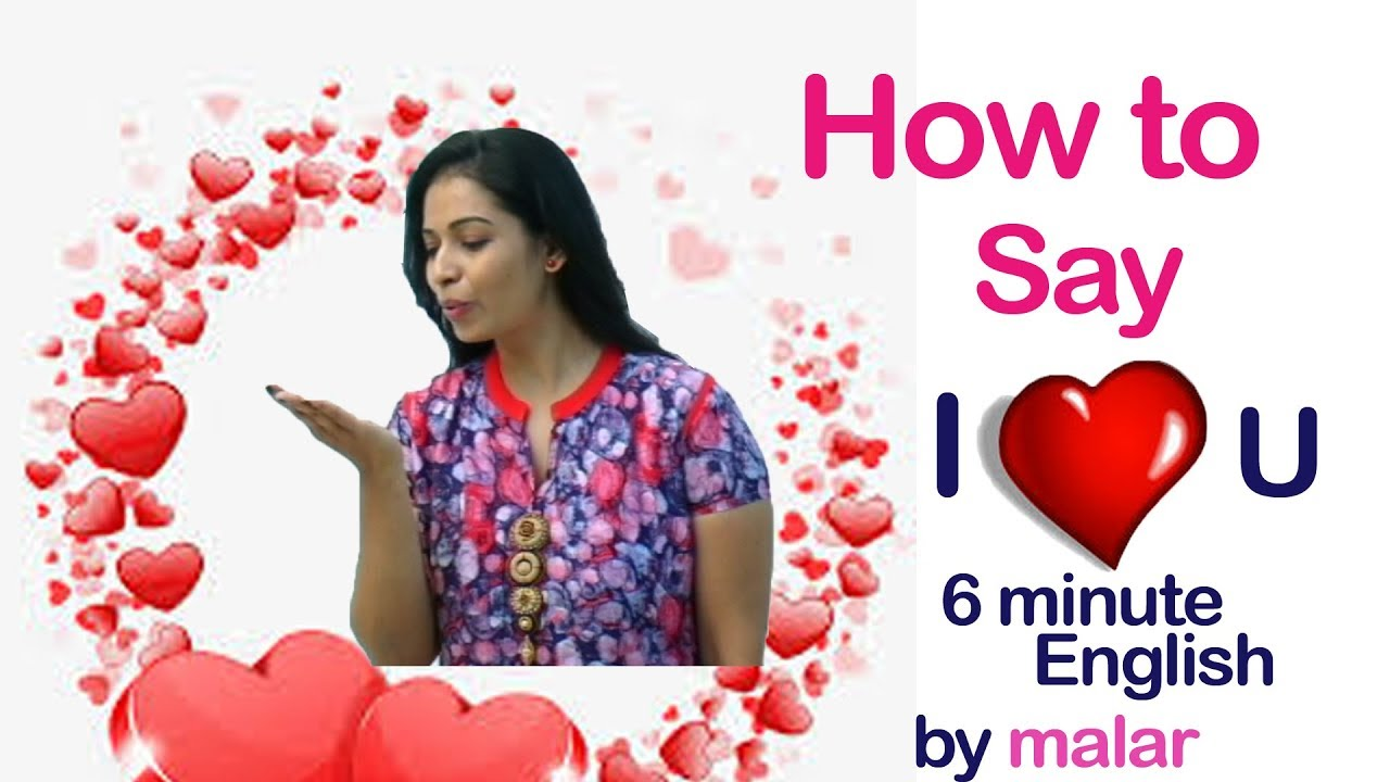 How To Say I Love You Differently 36 6 Minute English From