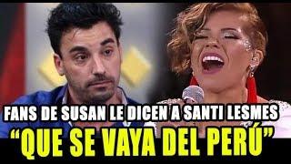 FANS DE SUSAN OCHOA LE DICEN A SANTI LESMES QUE SE VAYA DEL ...