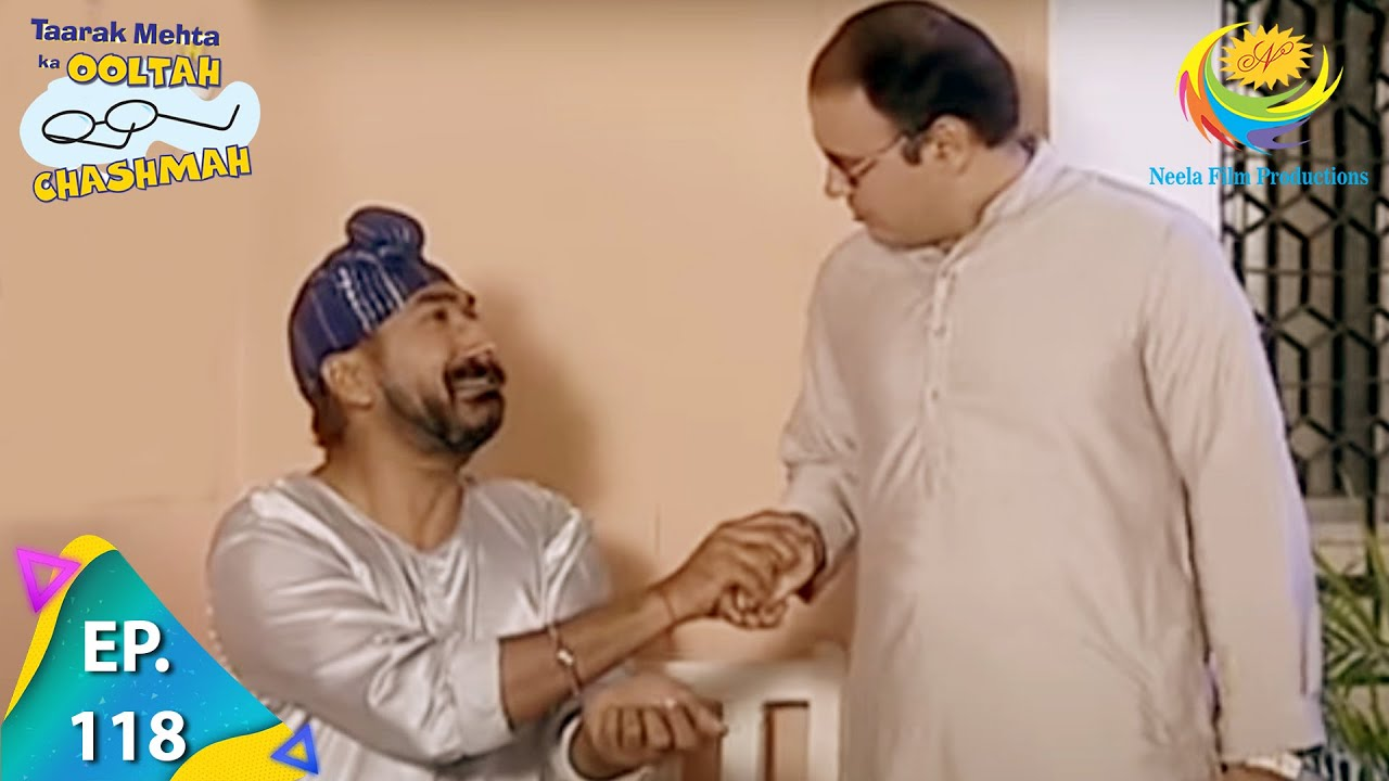 Download Taarak Mehta Ka Ooltah Chashmah - Episode 118 - Full Episode
