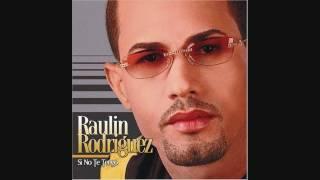 Raulin Rodriguez - Ay Hombre