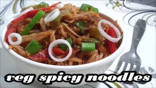Veg Noodles Recipe - How to make Noodles at home | spicy noodles