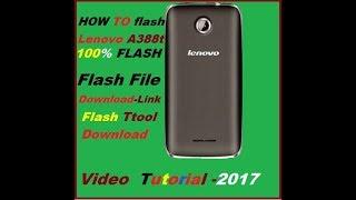 How To Falsh Lenovo A388t 100% Video Tutorial 2017