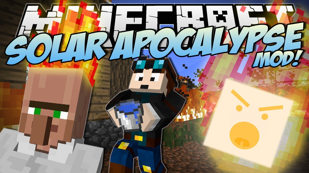 minecraft solar apocalypse mod can you survive the fire mod