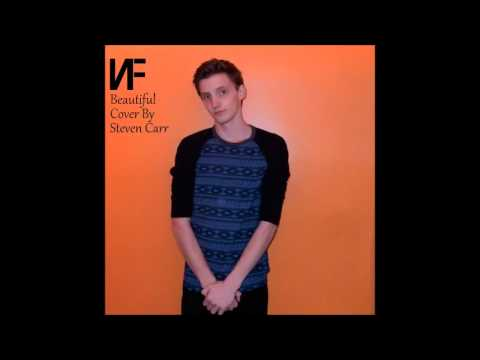 NF - Beautiful (Cover by Steven Carr)
