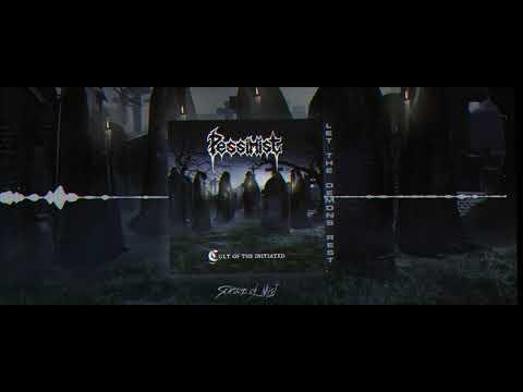 Pessimist - Cult of the Initiated (full album) official audio