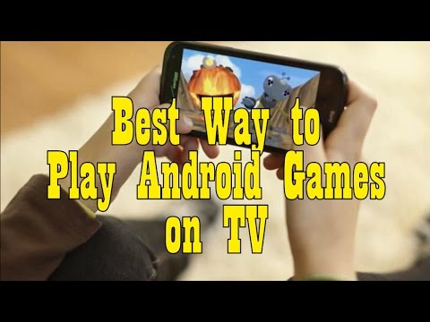 Best Way To Play Android Games On TV