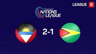 #CNL Highlights - Antigua y Barbuda 2 - 1 Guyana