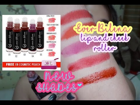 EVER BILENA LIP AND CHEEK ROLLER (NEW SHADES!) SWATCHES + PERS IMPRESYON