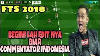 Cara EDIT VIDEO, Game Fts Biar commentator indonesia.