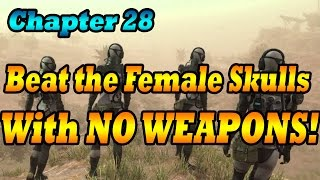 MGSv Code Talker | Beat Female Skulls With NO WEAPONS (Non Lethal)