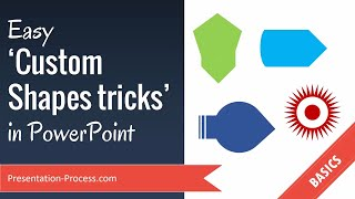 Easy Custom Shapes Tricks  in PowerPoint