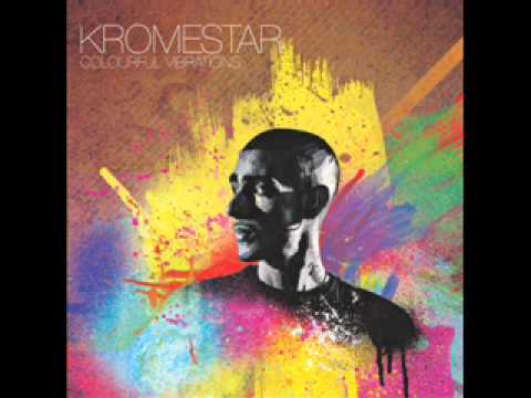 Kromestar - Their Just Dreams - Colourful Vibrations.wmv