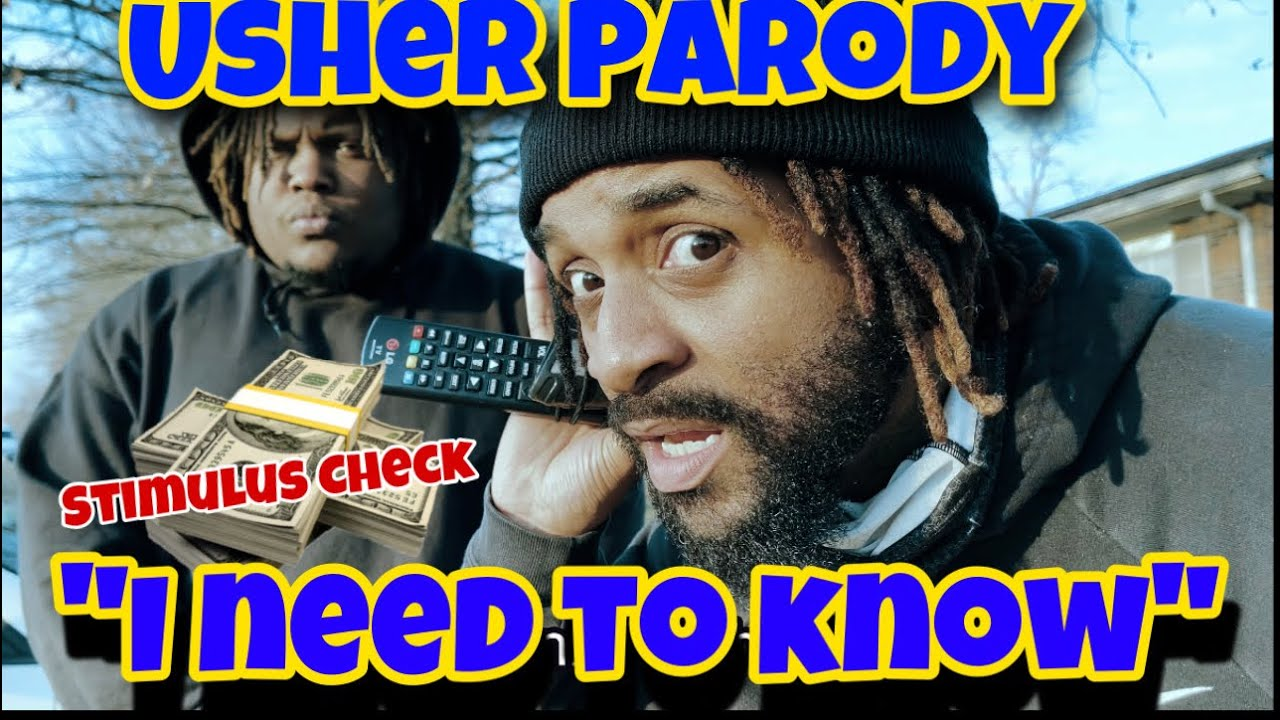 'I NEED TO KNOW' (STIMULUS CHECK SONG)