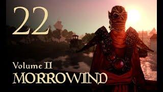 Let's Play Morrowind (Vol. II) - 22 - Chosen of Dagon