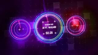 [Mash-Up] Ai x Wasabi - B Ray x Young H feat. Masew thumbnail
