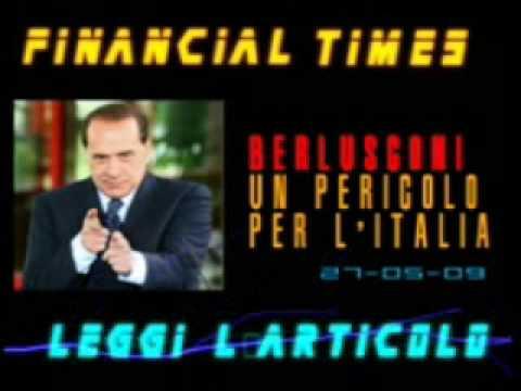 Berlusconi un pericolo per l'Italia - Financial Times