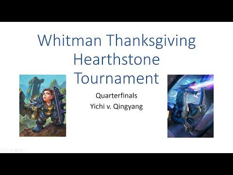 Whitman Hearthstone Thanksgiving Tournament Quarter-Finals (Yichi v. Qingyang)