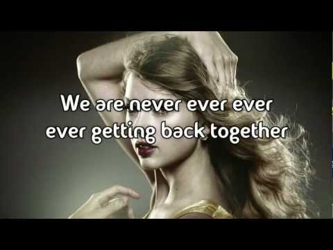 Taylor Swift - We Are Never Ever Getting Back Together (Lyrics on Screen, HD)
