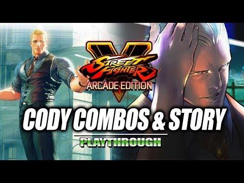CODY - Combos & Story: Street Fighter V - Season 3
