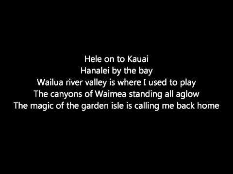Hele on to Kauai (lyrics) -  Israel Kamakawiwo'ole