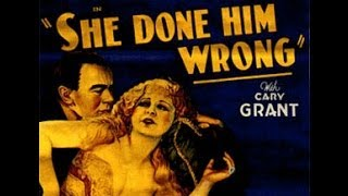 'She Done Him Wrong' review