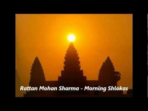 Rattan Mohan Sharma - Morning Shlokas (mantra with lyrics)