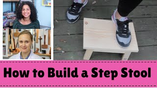 How To Build A Step Stool With Darbin Orvar