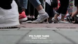 7th Floor Tango - Silent Partner [Pasangan Sunyi]