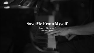 Julien Manaud - Save Me From Myself (Live at Studio PM)