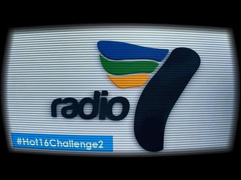 Radio 7 #Hot16Challenge2