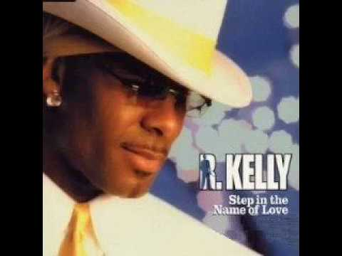 RKelly ~ Step In The Name Of Love Original