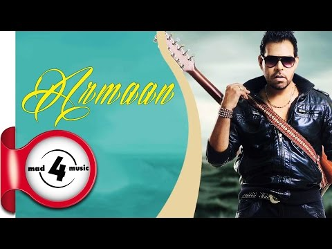 ARMAAN - KANTH KALER || New Punjabi Songs 2016 || MAD4MUSIC
