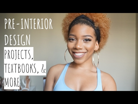 Pre-Interior Design   Projects, Textbooks, Etc