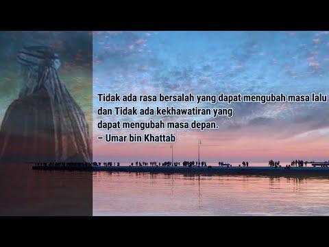 Kata Mutiara Sayyidina Umar Bin Khattab Ra Sahabat Rasulullah Saw Youtube