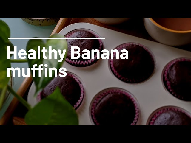 || HOW TO MAKE HEALTHY BANANA MUFFINS ||