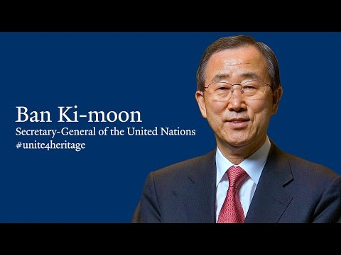 Address on Cultural Heritage by UN Secretary-General Ban Ki-moon