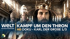 Karl der Große - Der Kampf um den Thron (1/3) | HD Doku-Drama