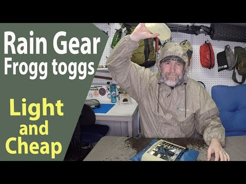 Best Rain Gear For Backpacking Frogg Toggs Light And Cheap
