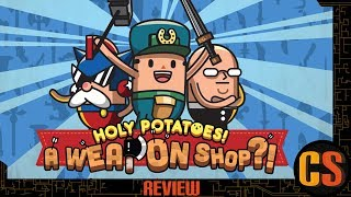 HOLY POTATOES! A WEAPON SHOP?! - PS4 REVIEW