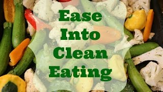 Ease into Clean Eating  *Low-glycemic meal plan* *2-week Natural Detox*
