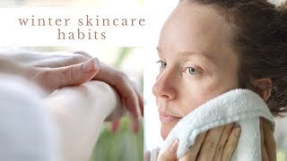WINTER SKINCARE HABITS + how I care for my dry/sensitive skin